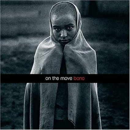 On the Move by Bono (The ONE Campaign)