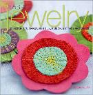 Fabric Jewely by Teresa Searle