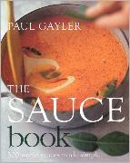 The Sauce Book by Paul Gayler